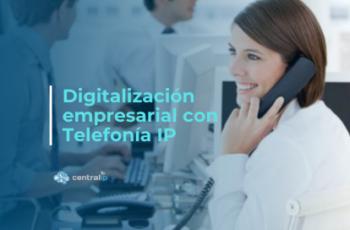 La Centralita Virtual juega un importante papel en la Transformación Digital Empresarial