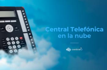 Servicio de Central Telefónica en la nube en Chile - Central IP- 13 años de experiencia