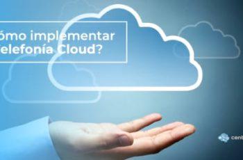 Servicio de Telefonía Cloud para las comunicaciones corporativas en 2020 - Central IP