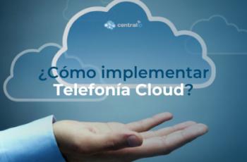 Servicio de Telefonía Cloud para las comunicaciones corporativas en 2020