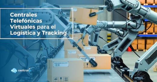 Proveedor de Centrales Telefónicas Virtuales para Logística y Tracking en Chile - Central IP