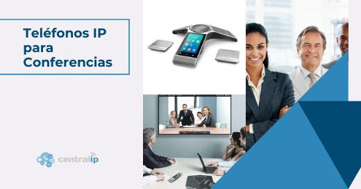 Teléfonos IP para Videoconferencias o audioconferencias en Chile - Central IP