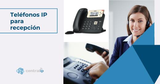 Teléfonos IP para recepcionistas y Ejecutivos telefónicos en Chile - Central IP